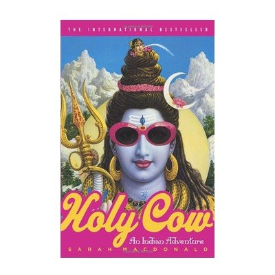 Holy Cow: An Indian Adventure